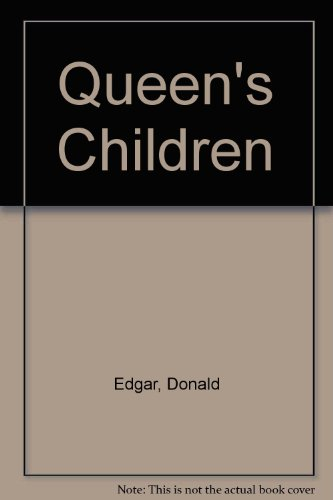 Queen's Children (9780600374282) by Donald Edgar