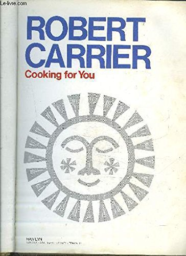 Cooking for You: Carrier, Robert