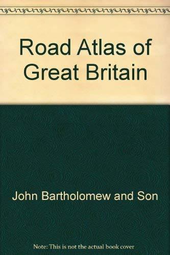 Road Atlas of Great Britain: John Bartholomew and