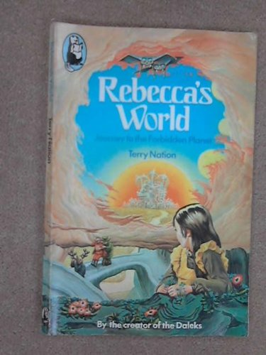 9780600375838: Rebecca's World: Journey to the Forbidden Planet (Beaver Books)