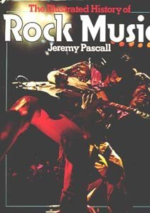 9780600376057: The illustrated history of rock music