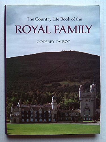 9780600376484: The Country Life Book of the Royal Family
