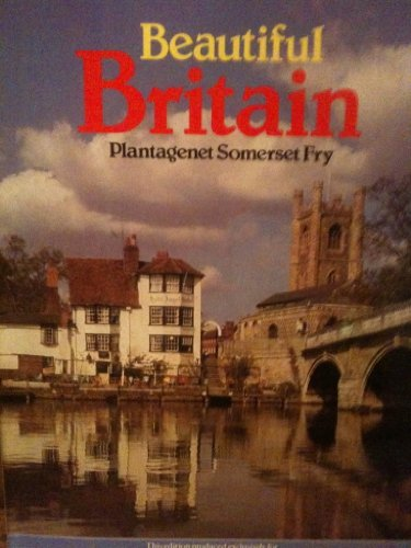 Beautiful Britain: Fry, Plantagenet Somerset