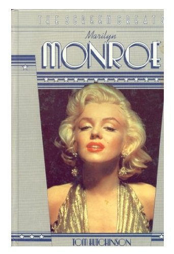 Marilyn Monroe (Screen Greats) (9780600377894) by Tom Hutchinson