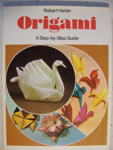 9780600381099: Origami: A step by step guide