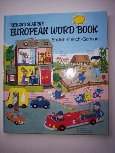 9780600381440: Richard Scarry's European Word Book: English-French-German