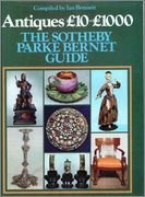 Antiques ?10-?1, 000: The Sotheby Parke Bernet Guide