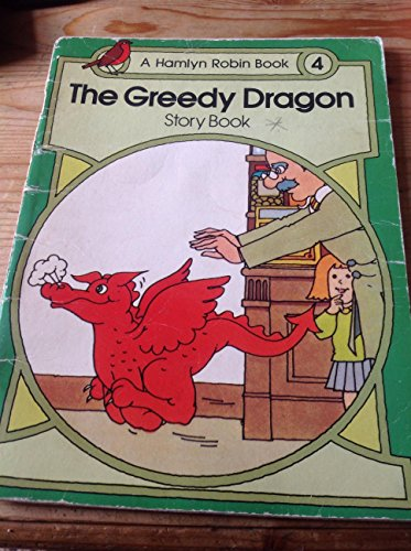 Robin Books: Greedy Dragon Story Bk. 4 (0600381811) by Bronnie Cunningham