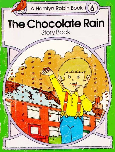 Robin Books: Chocolate Rain Story Bk. 6 (0600381838) by Bronnie Cunningham