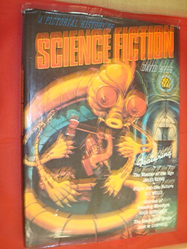 PICTORIAL HISTORY O F SCIENCE FICTION.: Kyle, David.