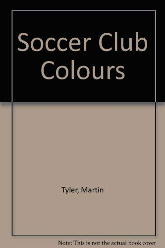 9780600382065: Soccer Club Colours