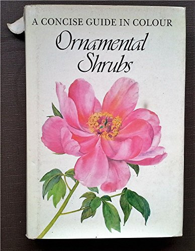 9780600382461: Ornamental Shrubs (Concise Guides in Colour)