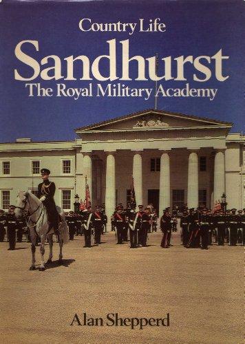 Sandhurst: The Royal Military Academy: Shepperd, Alan