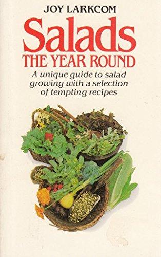 Salads the Year Round: Larkcom, Joy