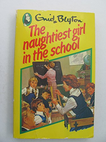 9780600384144: The Naughtiest Girl in the School