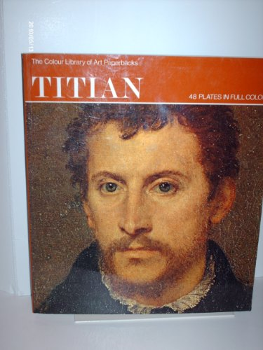 9780600386513: Titian (Colour Library of Art)