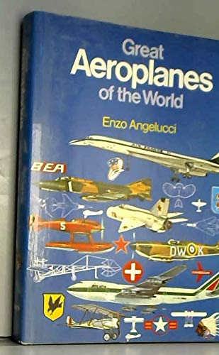Great Aeroplanes of the World: Enzo Angelucci