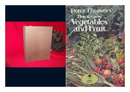 Percy Thrower's How to grow vegetables and fruit (9780600387565) by Thrower, Percy