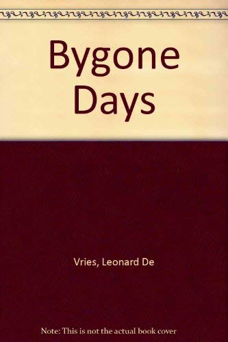 Bygone days: illustrations, stories and poems from years gone by