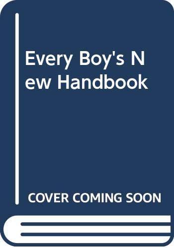 9780600389828: Every Boy's New Handbook