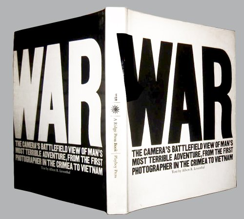 War; Text by Albert R. Leventhal, Picture Research by Del Byrne: Leventhal, Albert R. & Byrne, Del