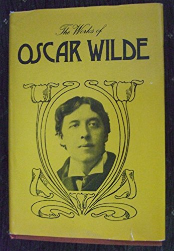 The Complete Works of Oscar Wilde [Patrons' De Luxe Edition 12 volumes]: Wilde, Oscar
