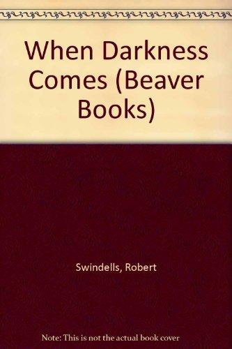9780600393740: When Darkness Comes (Beaver Books)