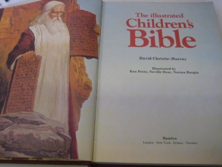The Illustrated Children's Bible: Christie-Murray, David,