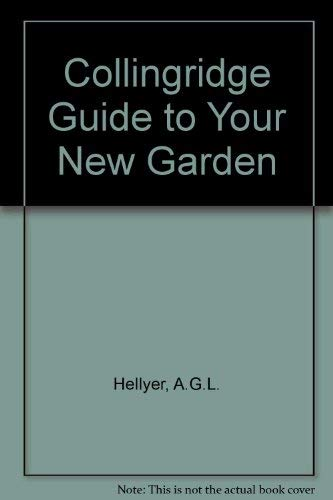 The Collingridge Guide to Your New Garden