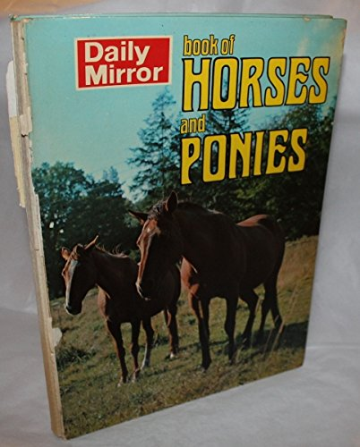 """Daily Mirror"" Book of Horses and Ponies 1971 (0600396266) by Gifford, Denis"