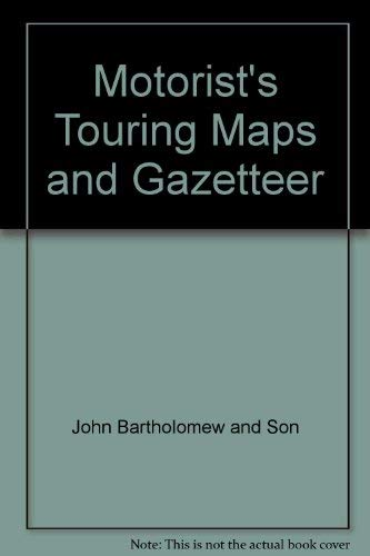 The Motorist's Touring Maps and Gazetteer