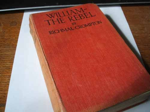 William the Rebel (0600403084) by Richmal Crompton