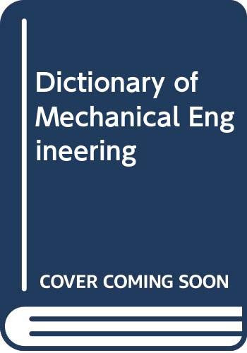 9780600410706: Dictionary of Mechanical Engineering