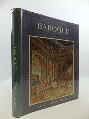 English Country Houses. BAROQUE 1685-1715: Lees-milne