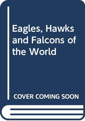 9780600431244: Eagles, Hawks and Falcons of the World (2 volumes)