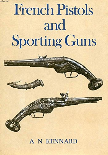 9780600435945: French Pistols and Sporting Guns (Collector's Guides)