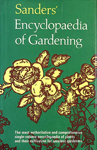 Sanders' Encyclopaedia of Gardening with Supplement: A.G.L.Hellyer