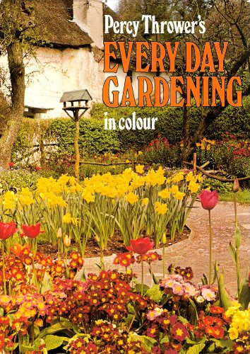 9780600442424: Percy Thrower's Every Day Gardening in Colour