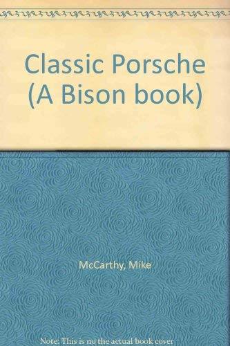 9780600500377: Classic Porsche (A Bison book)
