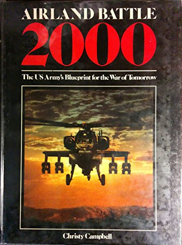 Airland battle 2000 the us armys blueprint for the war of tomorrow the us armys blueprint for the war of tomorrow christy malvernweather Image collections