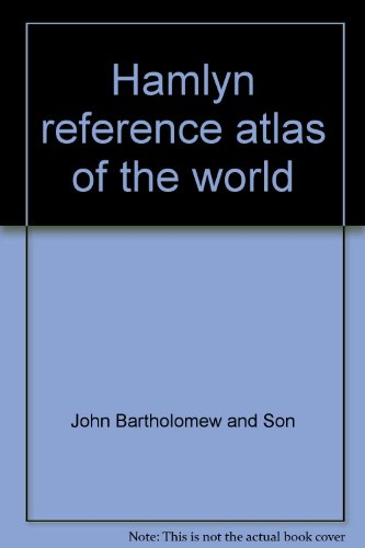 Hamlyn reference atlas of the world: John Bartholomew and