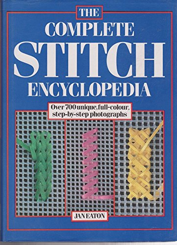 9780600503217: Complete Stitch Encyclopedia