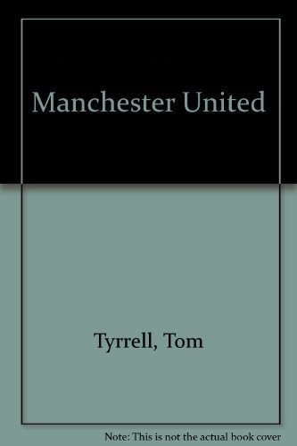 9780600503385: Manchester United