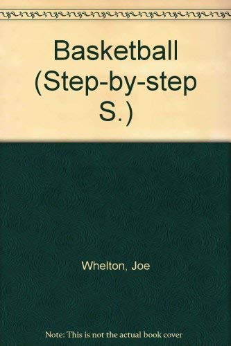9780600503491: Basketball (Step-by-step S)