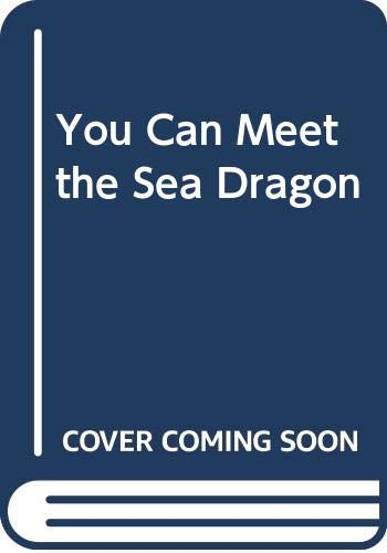 9780600530664: You Can Meet the Sea Dragon