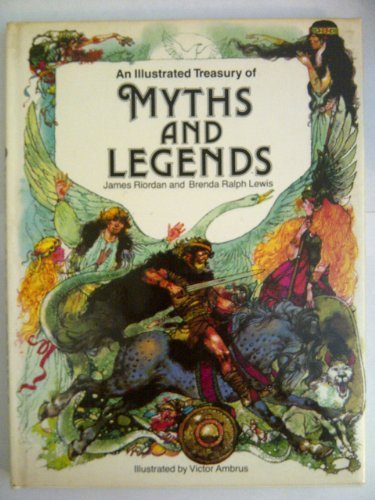 9780600531302: An Illustrated Treasury of Myths and Legends