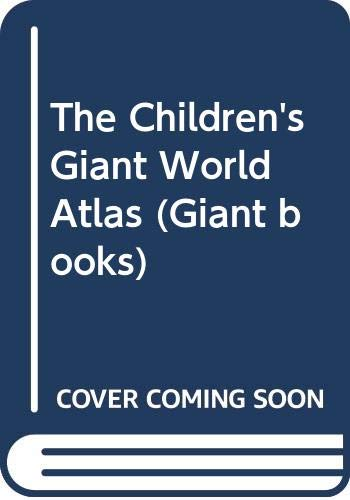 9780600531326: The Children's Giant World Atlas (Giant books)
