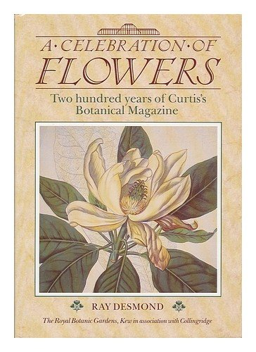 A Celebration of Flowers (9780600550754) by Ray Desmond