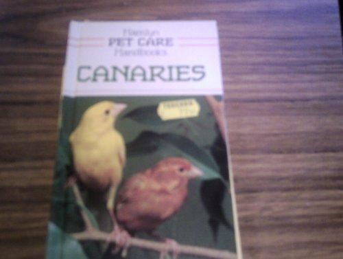Canaries (Pet Care Handbooks): Scott, J. G.