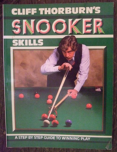 9780600552109: Cliff Thorburn's Snooker Skills